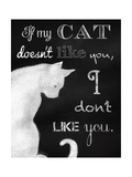 If My Cat Doesn't Like You