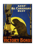 Keep All Canadians Busy, 1918 Victory Bonds Giclée