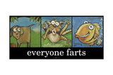 Everyone Farts Poster