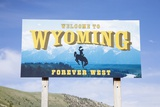 Welcome to Wyoming  Forever West