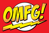 OMFG! Comic Pop-Art Art Print Poster