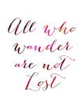 All Who Wander Giclée par Natasha Wescoat
