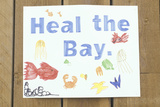 """A Sign That Reads """"Heal the Bay"""""""