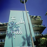 The Beverly Hills Hotel  Los Angeles  California