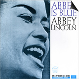 Abbey Lincoln - Abbey is Blue