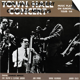 Charles Mingus - Town Hall Concert  1964  Vol 1