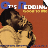 Otis Redding - Good to Me