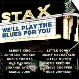 Stax We'll Play the Blues for You