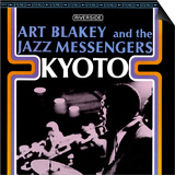 Art Blakey & The Jazz Messengers - Kyoto