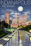 Indianapolis  Indiana - Indianapolis at Night Circle City