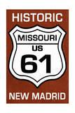 New Madrid  Missouri - US 61 Sign