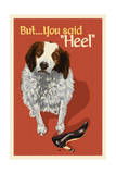 How to speak dog - Heel