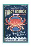 Friday Harbor  San Juan Island  WA - Dungeness Crab Vintage Sign