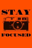 Stay Focused - Camera