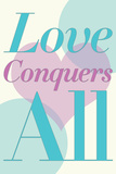 Love Conquers All Romance Poster