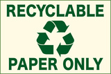 Recyclable Paper Only Sign Poster