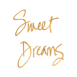 Sweet Dreams (gold foil)
