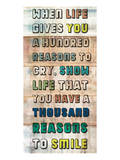 Life gives you a 100 Reasons