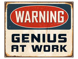 Warning Genius At Work 2