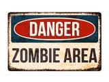 Danger - Zombie Area!
