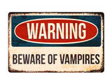 Warning - Beware of Vampires