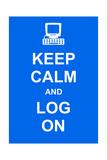 Keep Calm and Log On