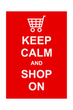 Keep Calm and Shop On