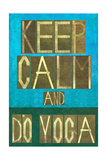 Earthy Background Image and Design Element Depicting the Words Keep Calm and Do Yoga