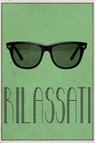 RILASSATI (Italian -  Relax)