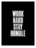 Work Hard Stay Humble Black