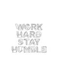 Work Hard Stay Humble Geo