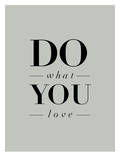 Do What You Love Serif