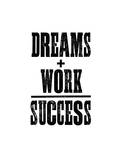 Dreams And Work - Success