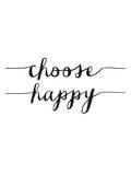 Choose Happy BW