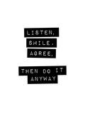 Listen Smile Agree