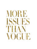 More Issues Than Vogue Gold