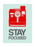 Stay Focused Polaroid Camera 4 Reproduction d'art par NaxArt