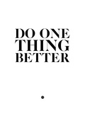 Do One Thing Better 2