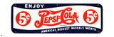 Pepsi - America's Biggest Nickel's Worth 1940s Tin Sign