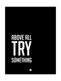 Above All Try Something 2