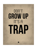 Don't Grow Up it's a Trap 2