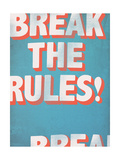 Break the Rules!