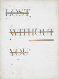 Lost Without You - Crossed Out