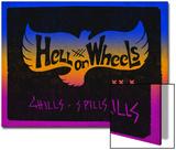 Hell on Wheels Bird - Chills  Spills and Thrills