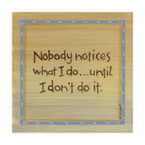 Nobody Notices