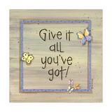 Give it All You've Got