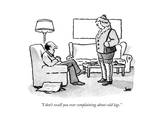 """I don't recall you ever complaining about cold legs"" - New Yorker Cartoon"