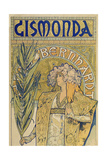 Poster: Sarah Bernhardt as Gismonda at the Theatre De La Renaissance (Upper Part)  1895