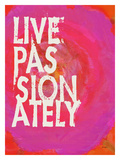 Live Passionately-Pink