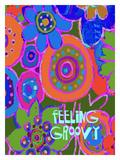 Feeling Groovy 2